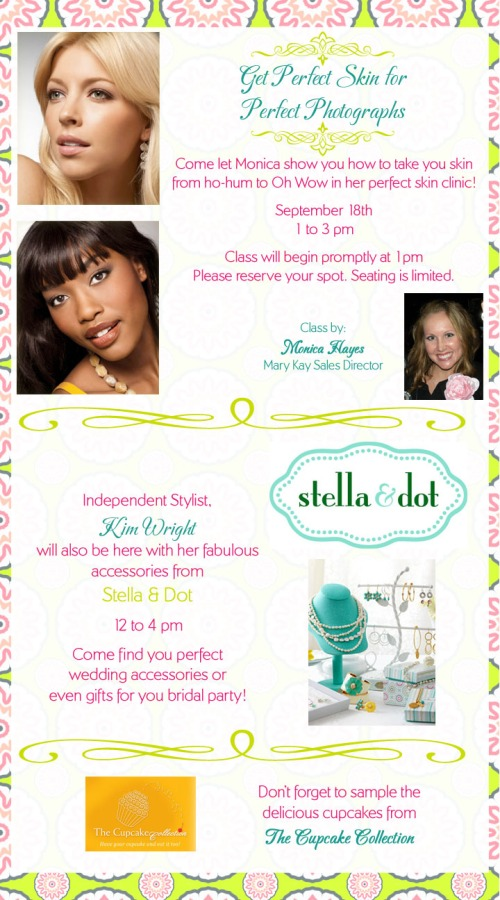 Saturday Showcase Sept 18th, Get Perfect Skin Class, Stella and Dot Trunk Show, The Cupcake Collection, Wedding 101